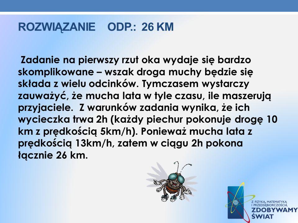 Rozwiązanie ODP.: 26 km