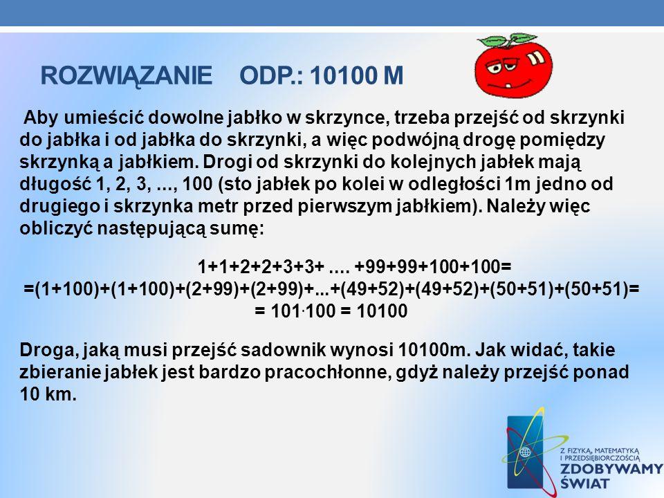 Rozwiązanie ODP.: 10100 M