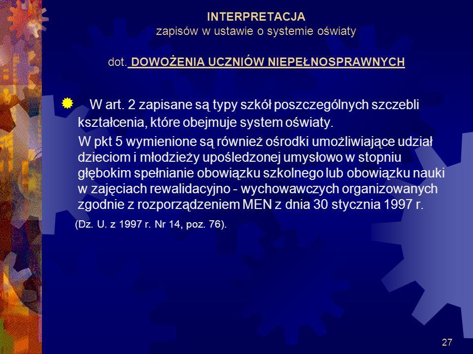 INTERPRETACJA zapisów w ustawie o systemie oświaty dot