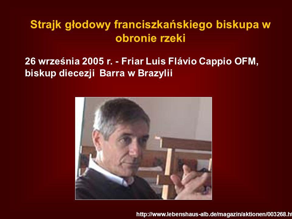 Strajk głodowy franciszkańskiego biskupa w obronie rzeki