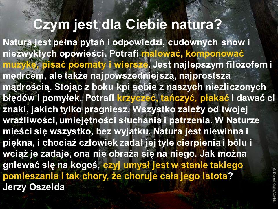 Czym jest dla Ciebie natura