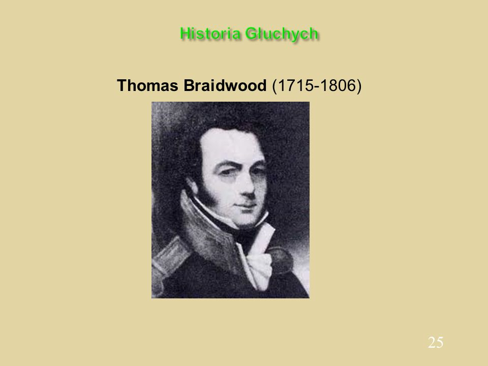 Historia Głuchych Thomas Braidwood (1715-1806)