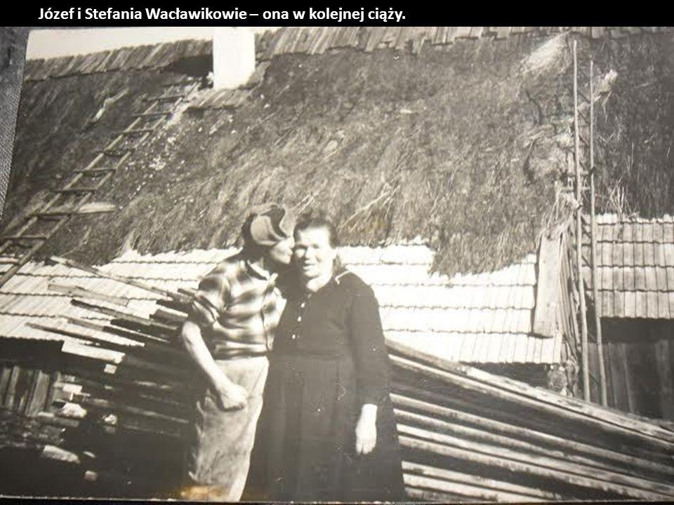Józef i Stefania Wacławikowie – ona w kolejnej ciąży.