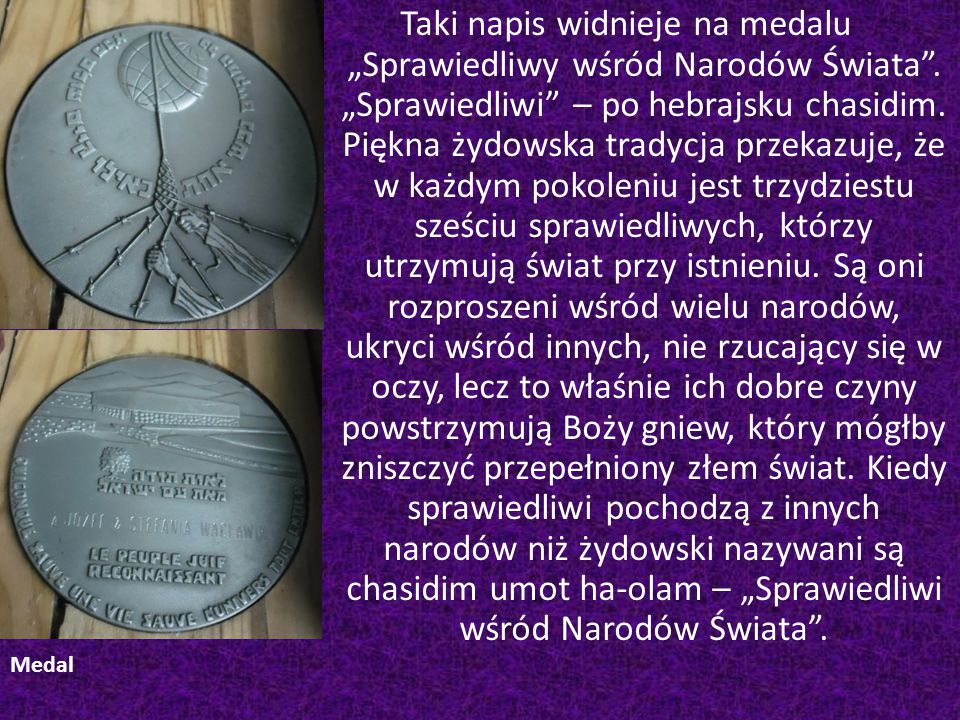 """Taki napis widnieje na medalu """"Sprawiedliwy wśród Narodów Świata"""