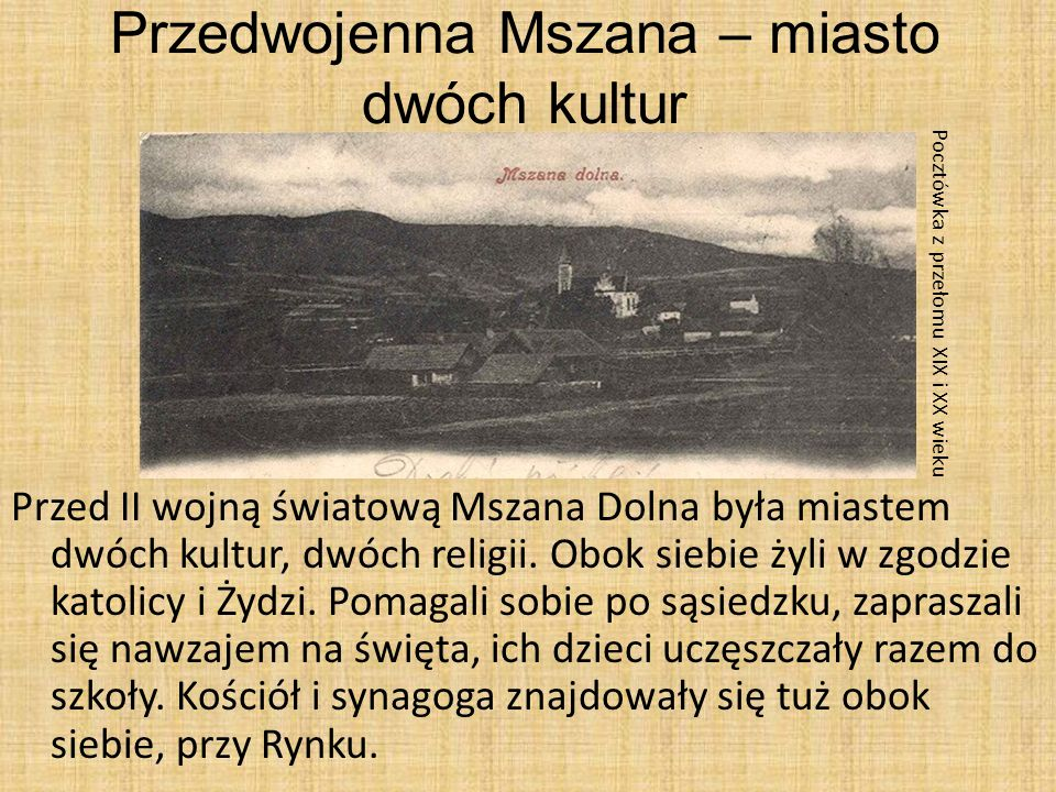 Przedwojenna Mszana – miasto dwóch kultur