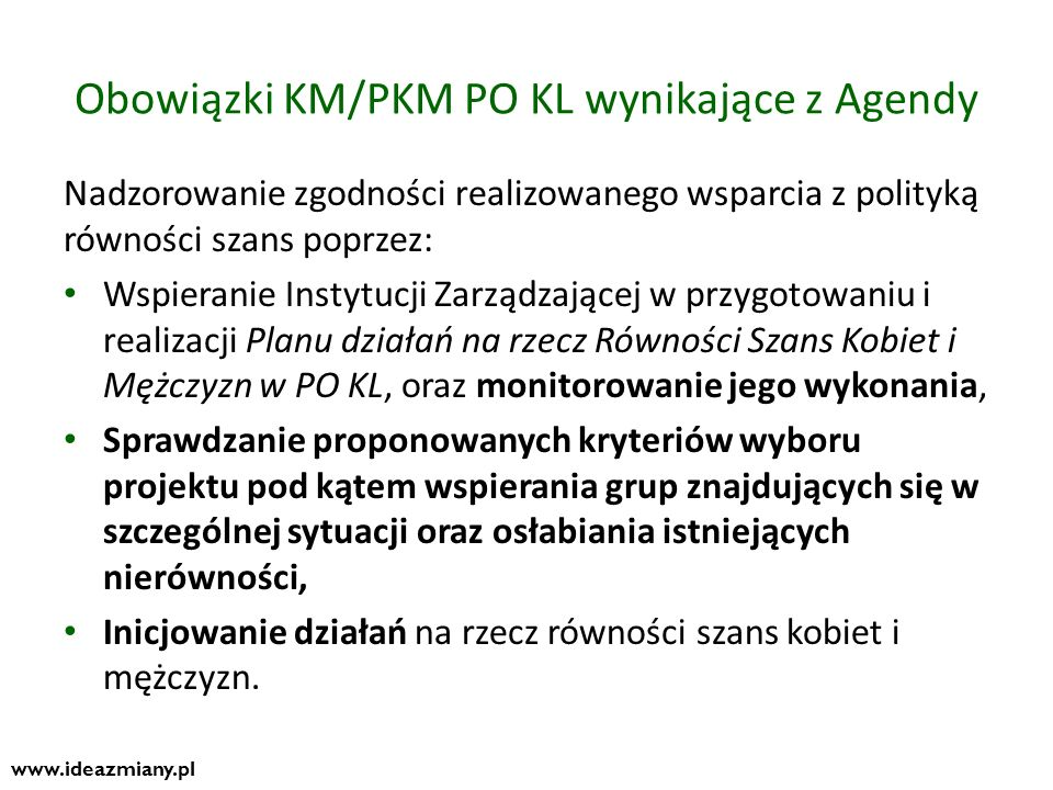 Obowiązki KM/PKM PO KL wynikające z Agendy