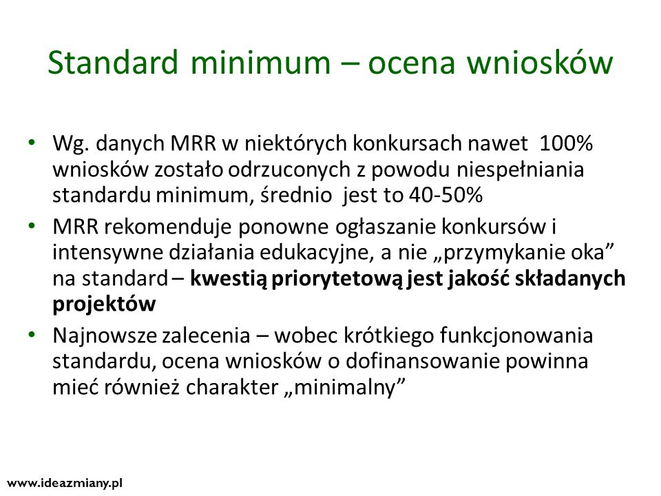 Standard minimum – ocena wniosków