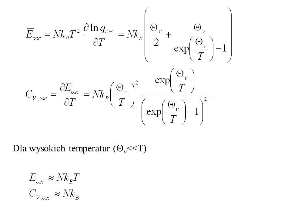 Dla wysokich temperatur (Qn<<T)