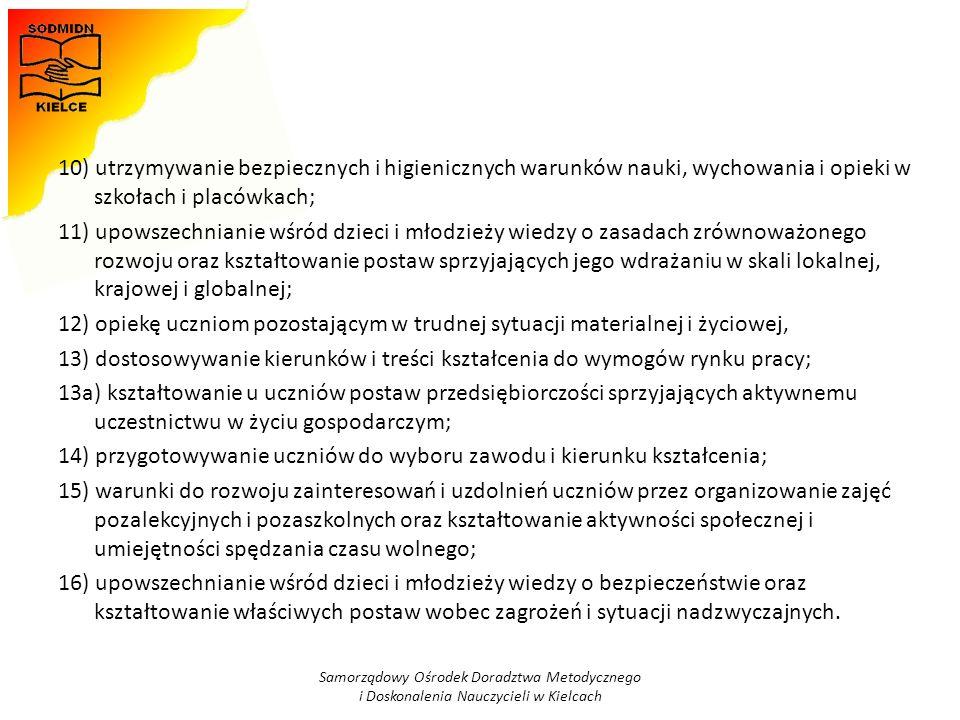 14) przygotowywanie uczniów do wyboru zawodu i kierunku kształcenia;