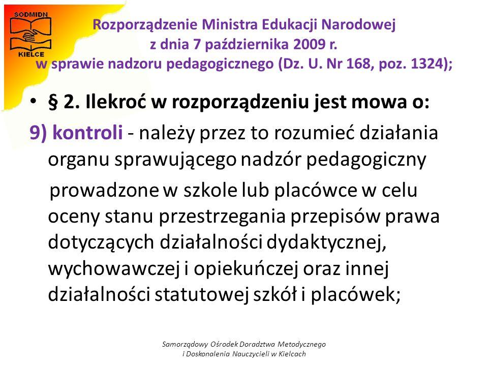 § 2. Ilekroć w rozporządzeniu jest mowa o: