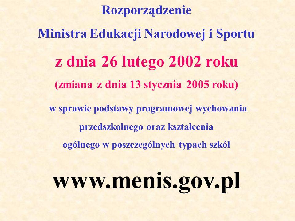 www.menis.gov.pl z dnia 26 lutego 2002 roku Rozporządzenie