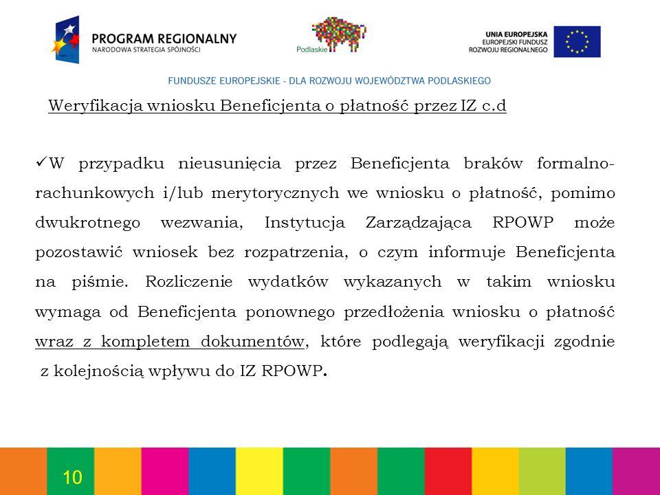 Weryfikacja wniosku Beneficjenta o płatność przez IZ c.d