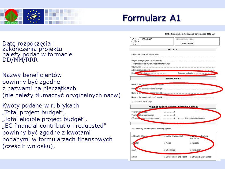 Formularz A1 Datę rozpoczęcia i zakończenia projektu należy podać w formacie DD/MM/RRR. Nazwy beneficjentów.
