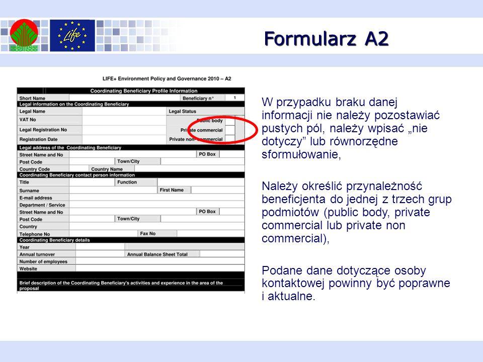 """Formularz A2 W przypadku braku danej informacji nie należy pozostawiać pustych pól, należy wpisać """"nie dotyczy lub równorzędne sformułowanie,"""