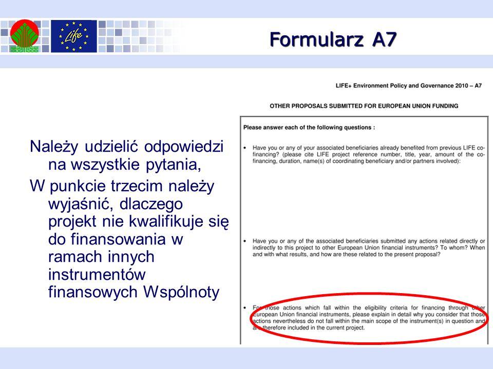 Formularz A7 Należy udzielić odpowiedzi na wszystkie pytania,