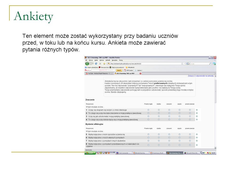 AnkietyTen element może zostać wykorzystany przy badaniu uczniów przed, w toku lub na końcu kursu.