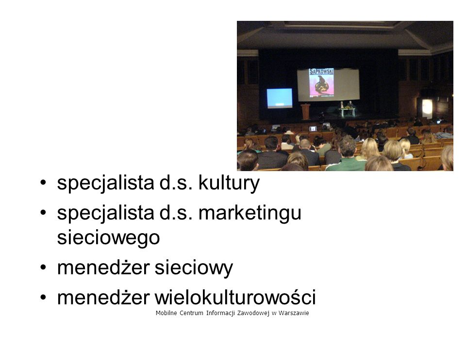 specjalista d.s. kultury specjalista d.s. marketingu sieciowego