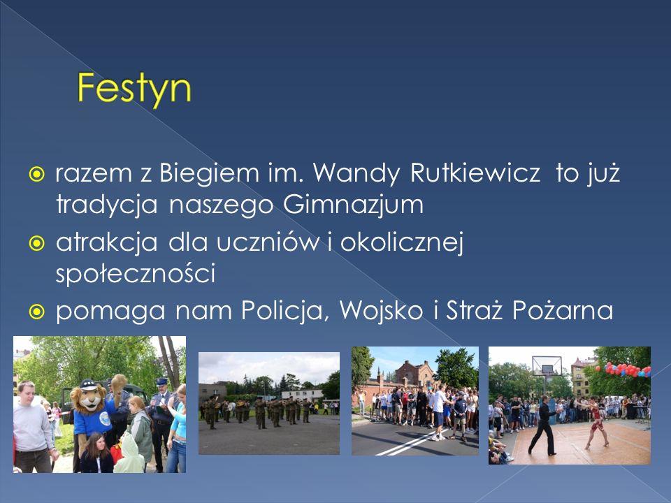 Festynrazem z Biegiem im. Wandy Rutkiewicz to już tradycja naszego Gimnazjum. atrakcja dla uczniów i okolicznej społeczności.
