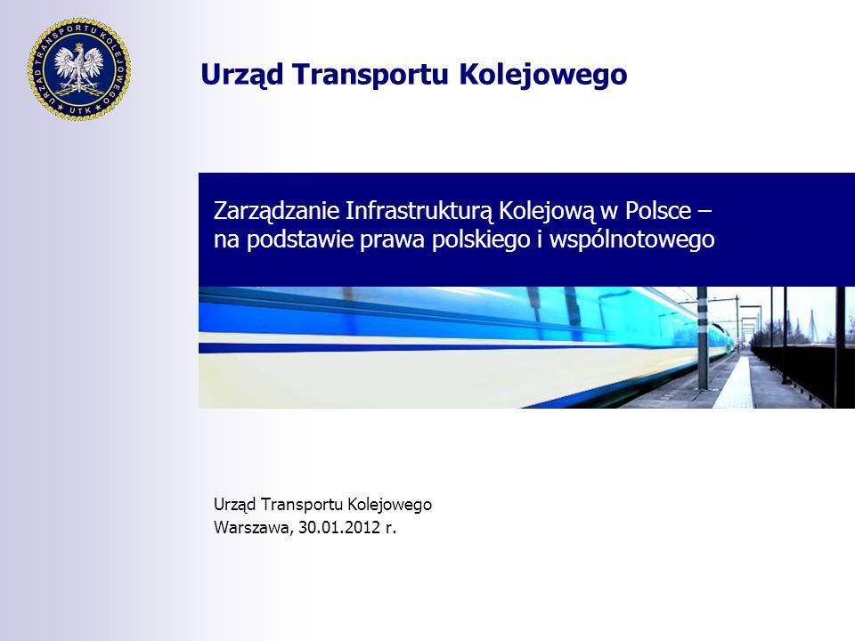 Urząd Transportu Kolejowego Warszawa, 30.01.2012 r.