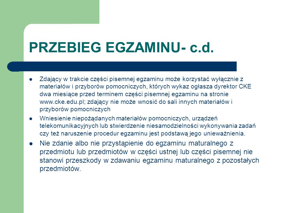 PRZEBIEG EGZAMINU- c.d.