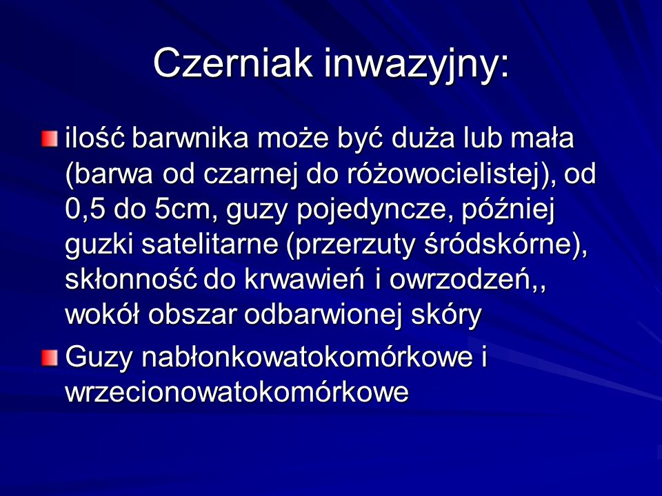 Czerniak inwazyjny: