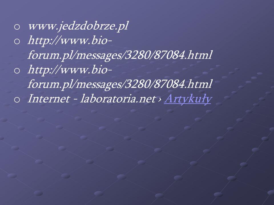 www.jedzdobrze.plhttp://www.bio-forum.pl/messages/3280/87084.html.