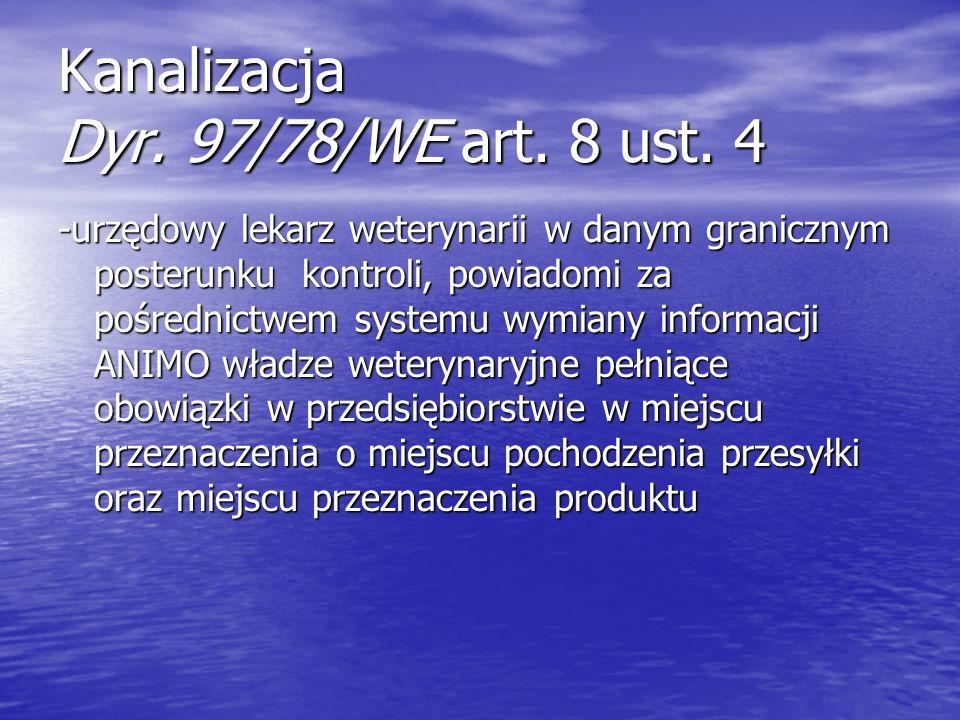Kanalizacja Dyr. 97/78/WE art. 8 ust. 4