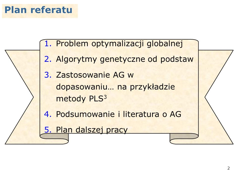 Plan referatu Problem optymalizacji globalnej