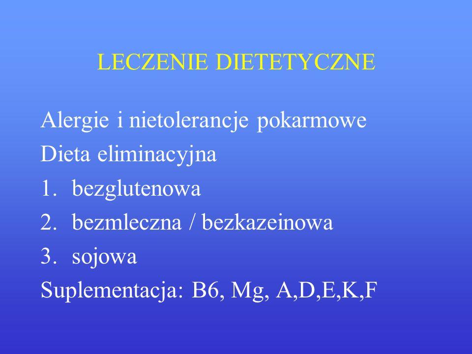 LECZENIE DIETETYCZNE Alergie i nietolerancje pokarmowe. Dieta eliminacyjna. bezglutenowa. bezmleczna / bezkazeinowa.