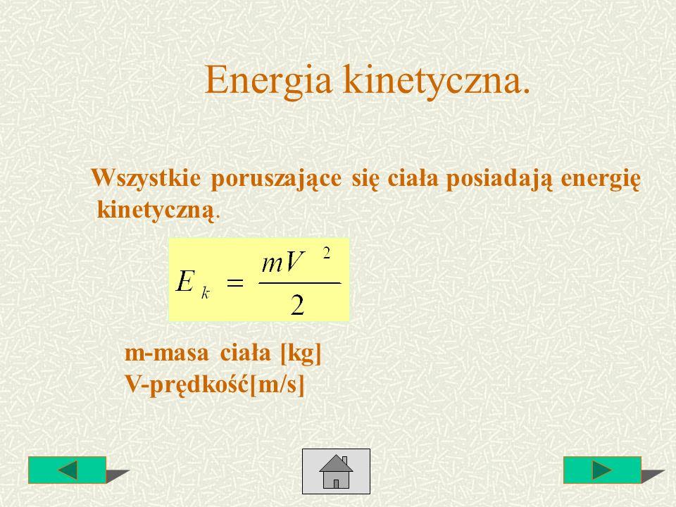 Energia kinetyczna. Wszystkie poruszające się ciała posiadają energię