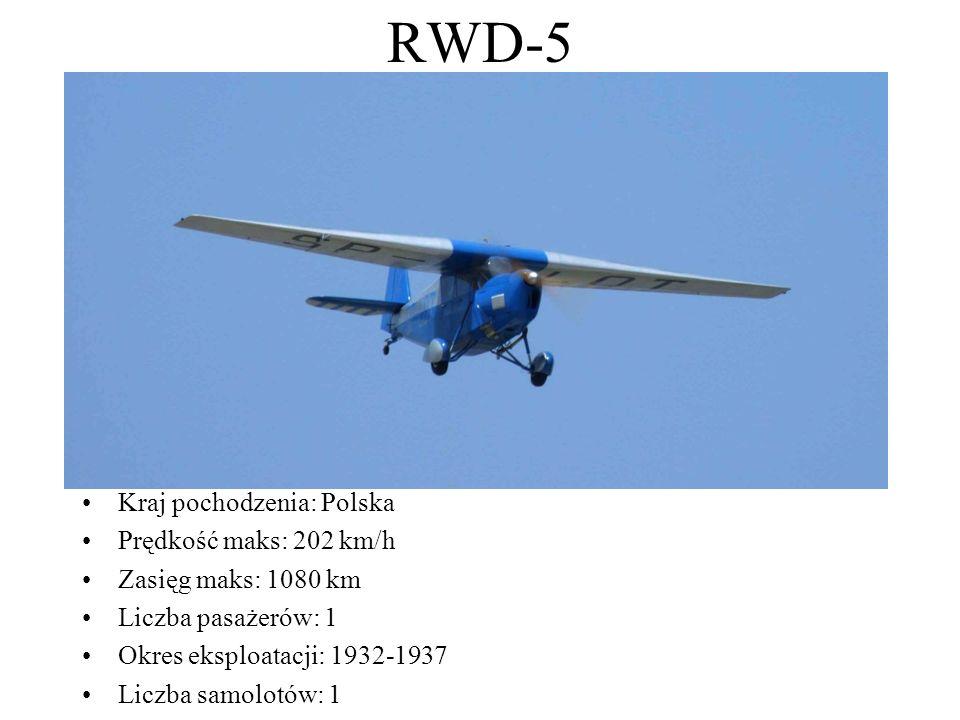 RWD-5 Kraj pochodzenia: Polska Prędkość maks: 202 km/h