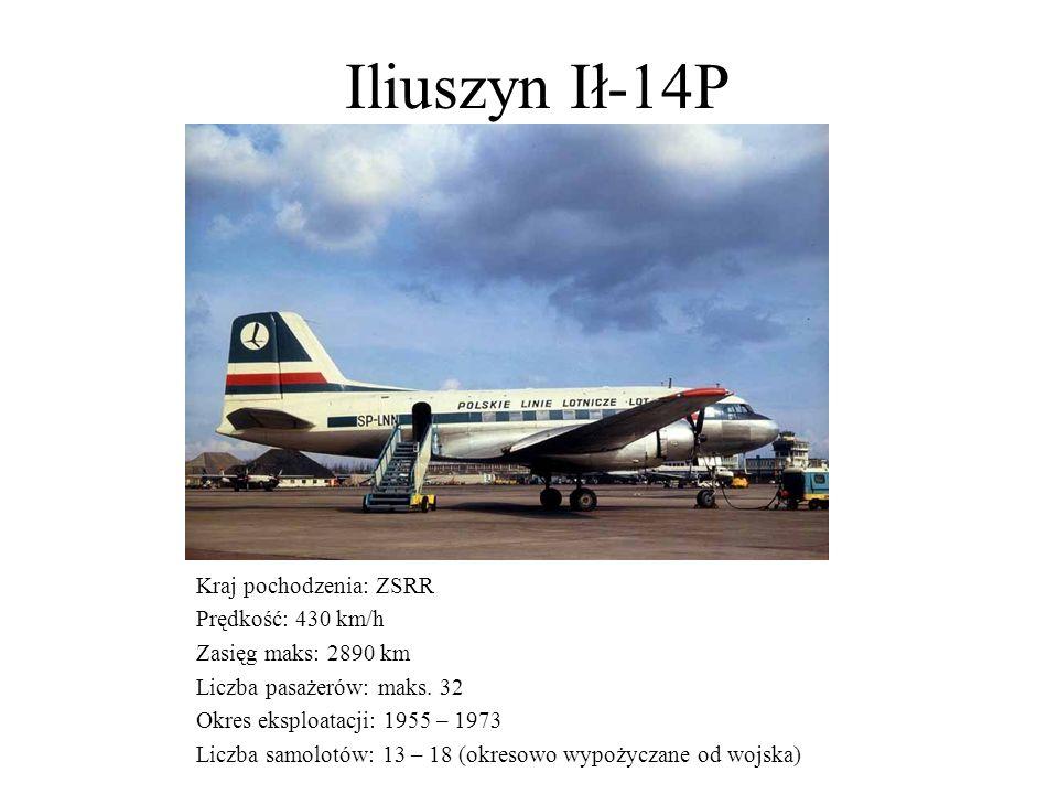 Iliuszyn Ił-14P Kraj pochodzenia: ZSRR Prędkość: 430 km/h