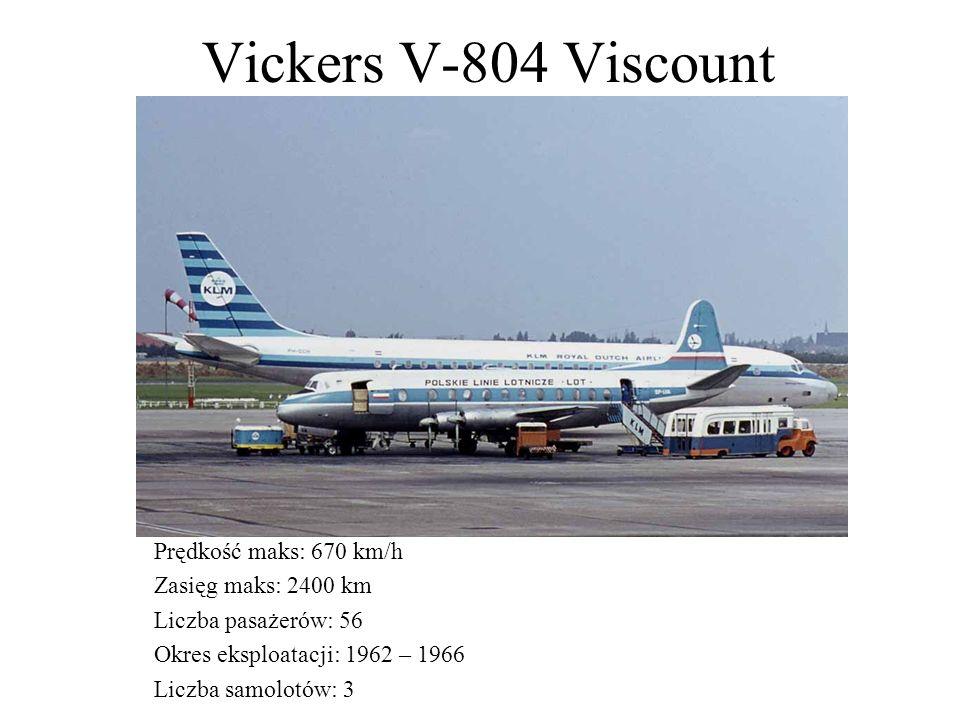Vickers V-804 Viscount Kraj pochodzenia: Wielka Brytania