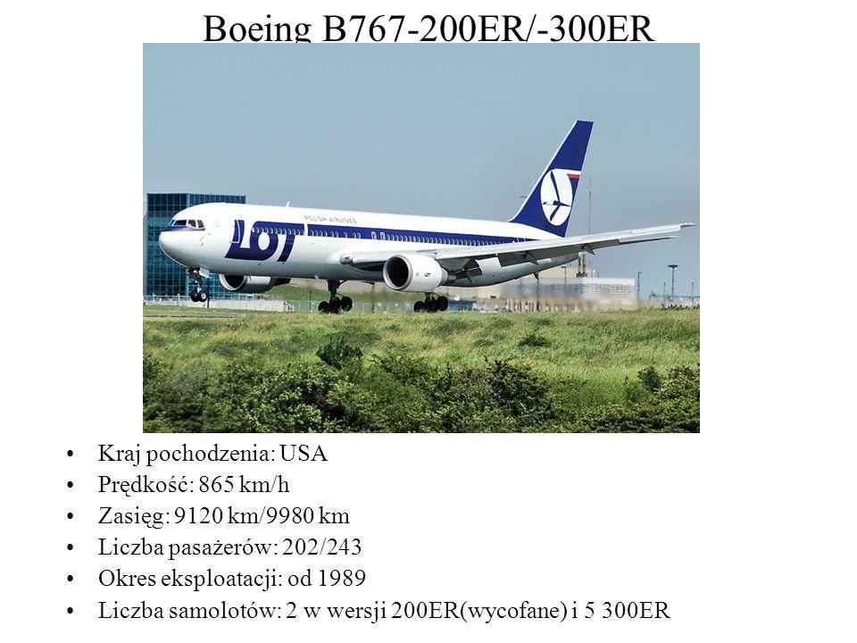 Boeing B767-200ER/-300ER Kraj pochodzenia: USA Prędkość: 865 km/h