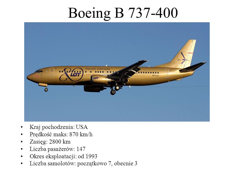 Boeing B 737-400 Kraj pochodzenia: USA Prędkość maks: 870 km/h