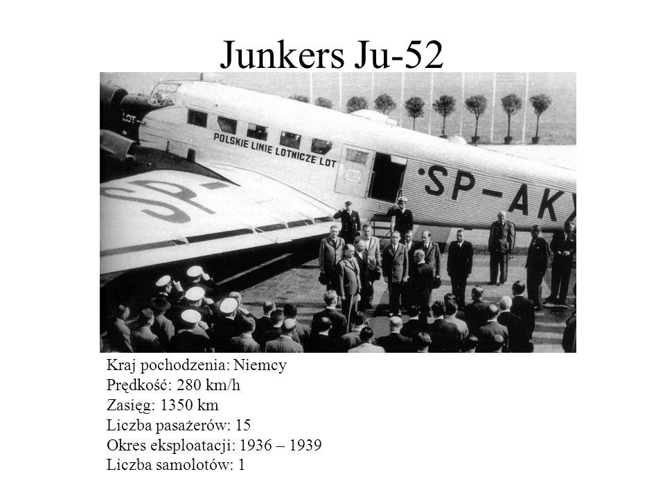 Junkers Ju-52 Kraj pochodzenia: Niemcy Prędkość: 280 km/h