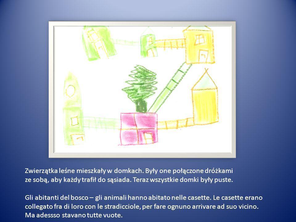 Zwierzątka leśne mieszkały w domkach. Były one połączone dróżkami