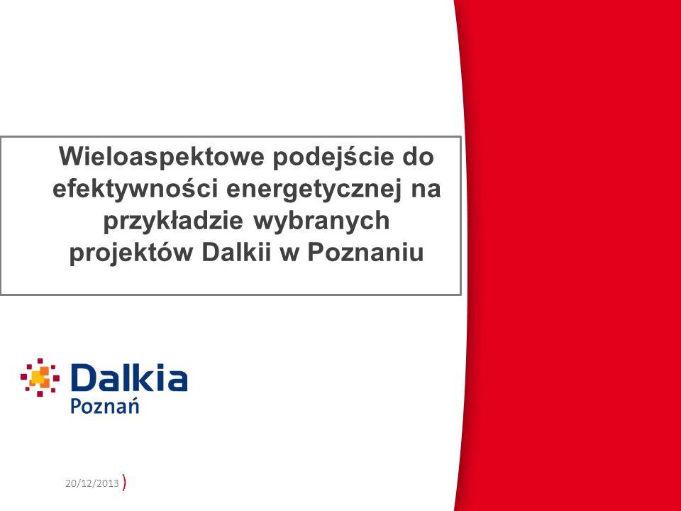 Wieloaspektowe podejście do efektywności energetycznej na przykładzie wybranych projektów Dalkii w Poznaniu