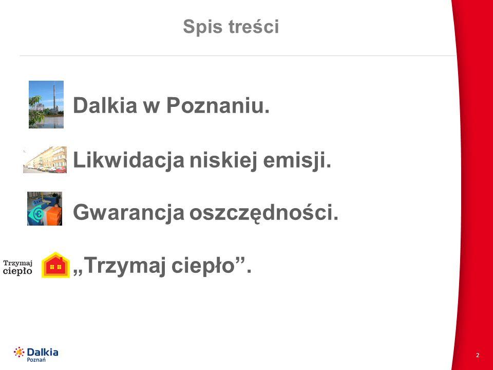 Dalkia w Poznaniu. Likwidacja niskiej emisji. Gwarancja oszczędności.