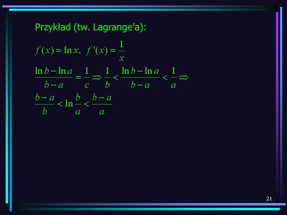 Przykład (tw. Lagrange'a):