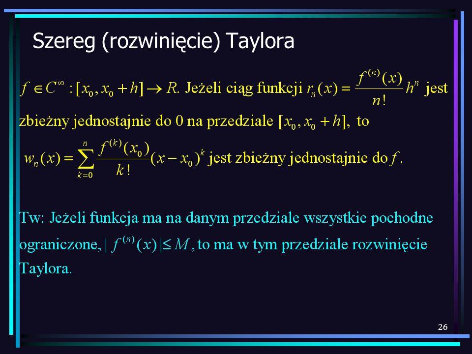 Szereg (rozwinięcie) Taylora