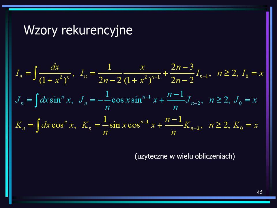 Wzory rekurencyjne (użyteczne w wielu obliczeniach)