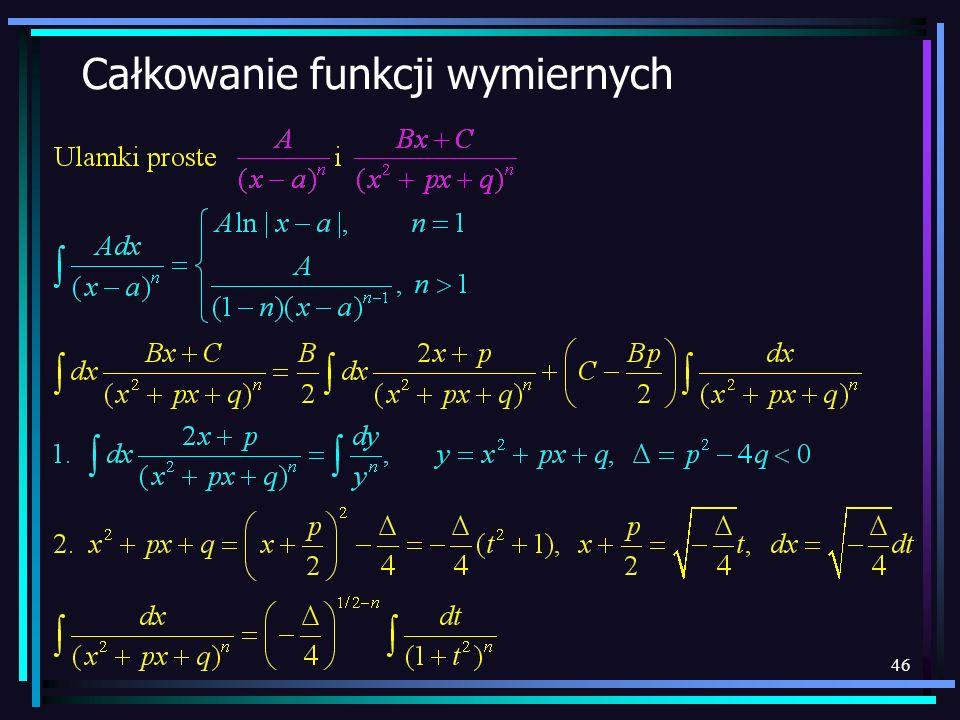 Całkowanie funkcji wymiernych