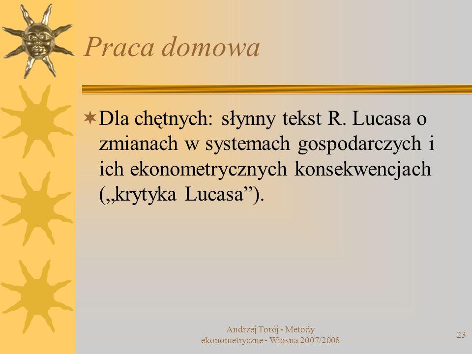 Andrzej Torój - Metody ekonometryczne - Wiosna 2007/2008