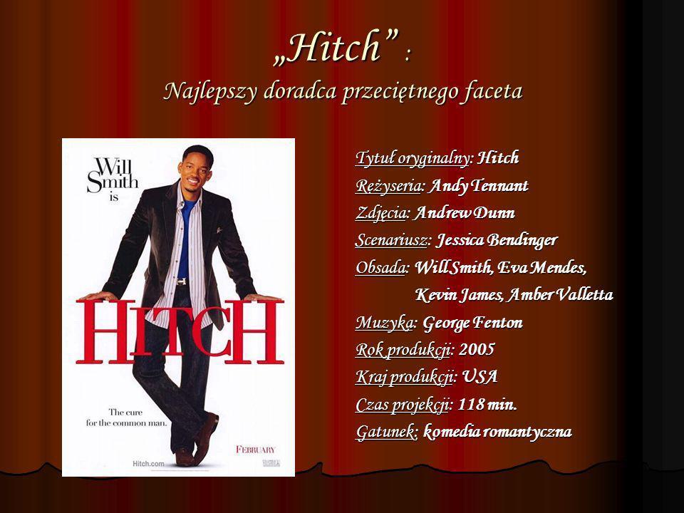 """""""Hitch : Najlepszy doradca przeciętnego faceta"""