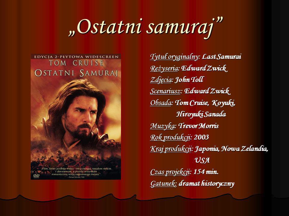 """""""Ostatni samuraj Tytuł oryginalny: Last Samurai"""