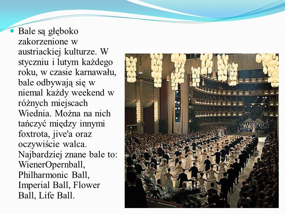Bale są głęboko zakorzenione w austriackiej kulturze
