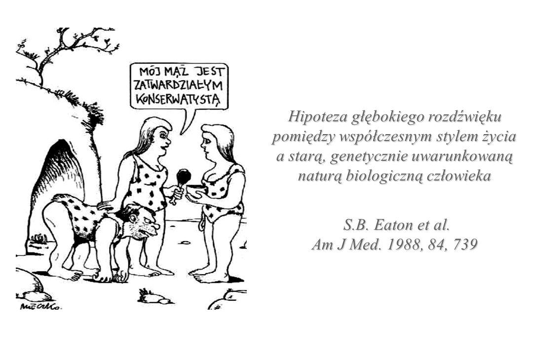 Hipoteza głębokiego rozdźwięku pomiędzy współczesnym stylem życia a starą, genetycznie uwarunkowaną naturą biologiczną człowieka