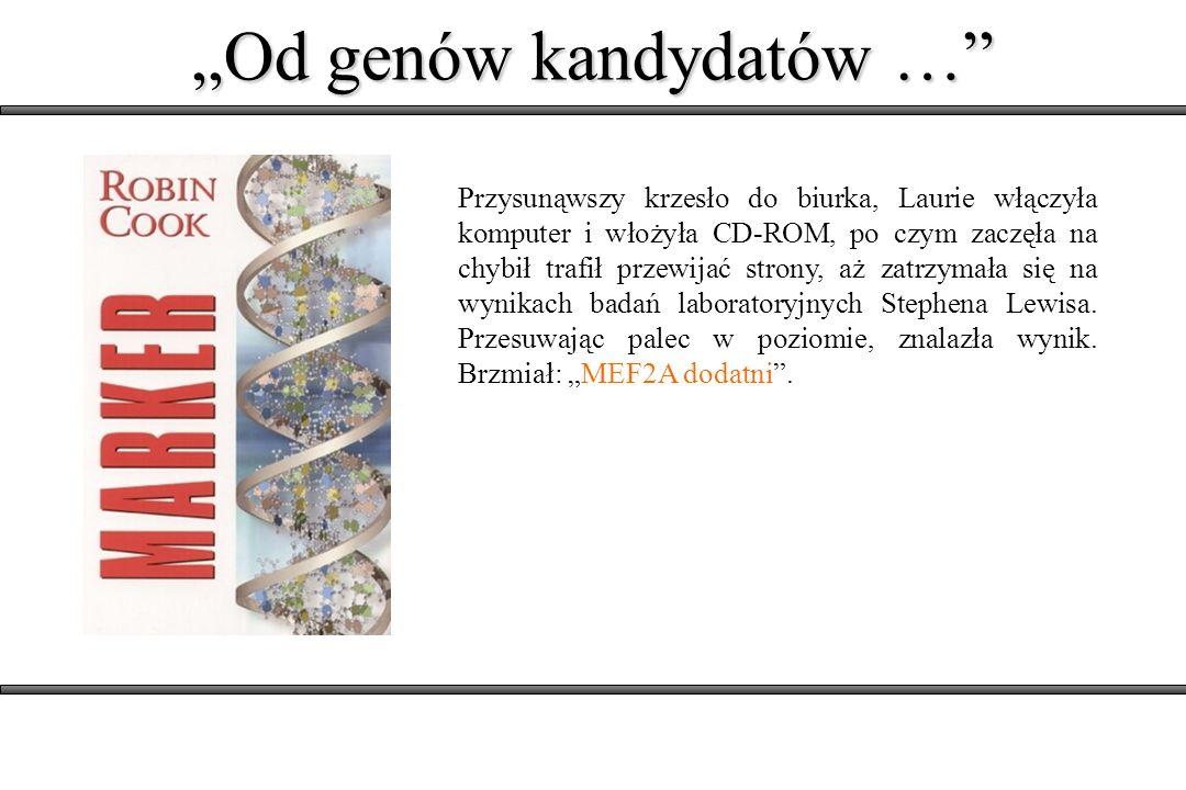 """""""Od genów kandydatów …"""
