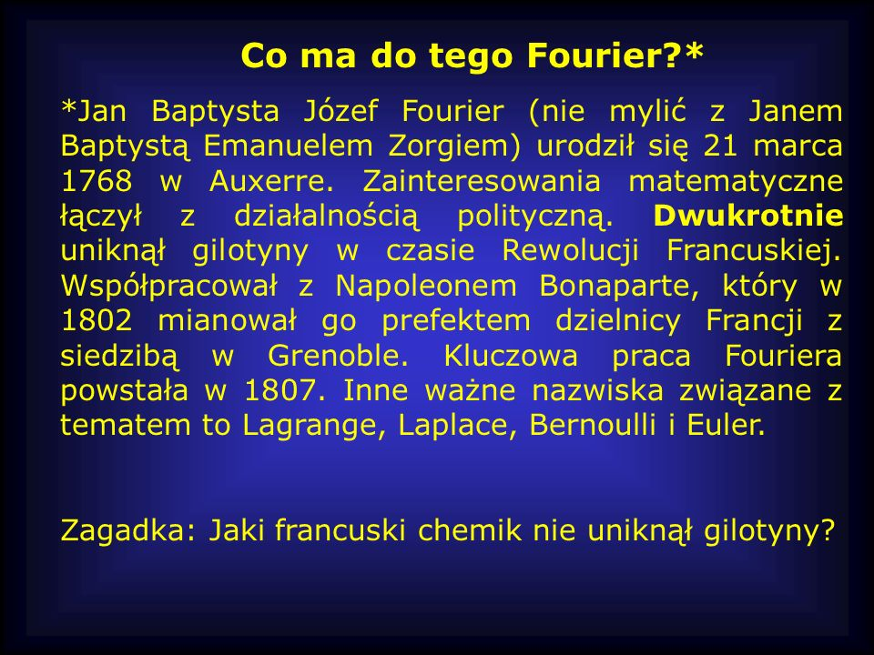 Co ma do tego Fourier *